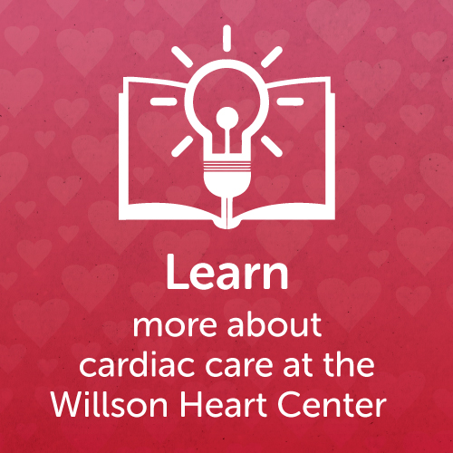 Learn more about the Willson Heart Center