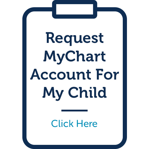 Request a MyChart Account for My Child button