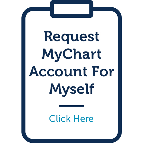 Request a MyChart Account for Myself