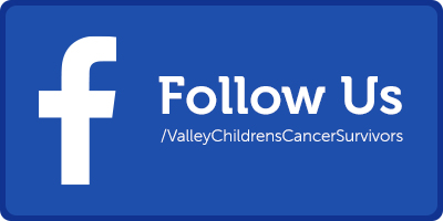 Follow Valley Children's Cancer Survivorship Program on Facebook