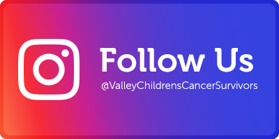 Follow Valley Children's Cancer Survivorship Program on Instagram