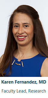 Dr. Karen Fernandez, Faculty Lead, Research