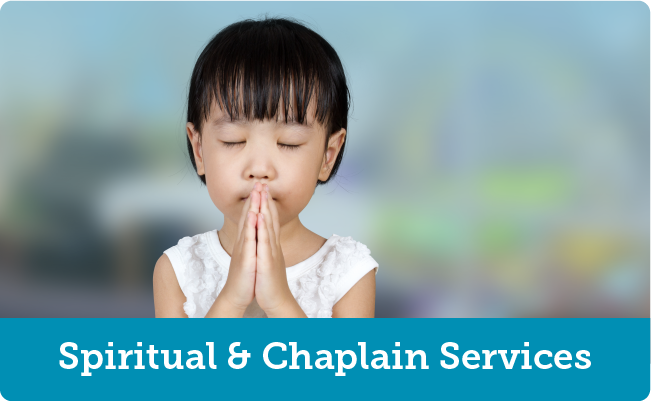 Spiritual and Chaplain Services