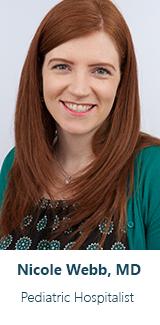 Nicole Webb, MD, Hospitalist | Valley Children's Healthcare